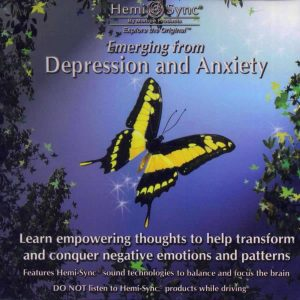 Emerging from Depression and Anxiety